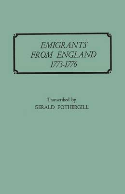 Emigrants from England, 1773-1776 (Paperback)