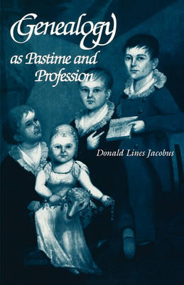 Genealogy as Pastime and Profession (Paperback)