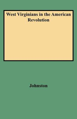 West Virginians in the American Revolution (Paperback)