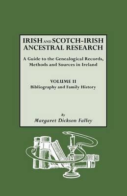 Irish and Scotch-Irish Ancestral Research, Vol. II (Paperback)