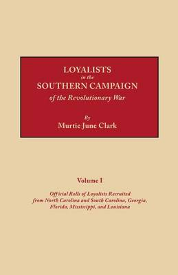 Loyalists in the Southern Campaign of the Revolutionary War (Paperback)