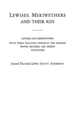 Lewises, Meriwethers and Their Kin (Paperback)