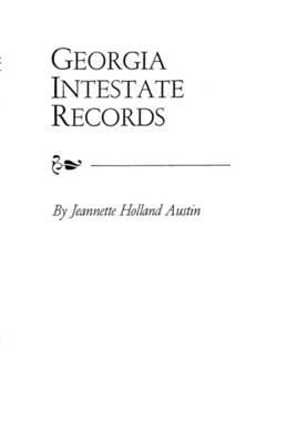 Georgia Intestate Records (Paperback)