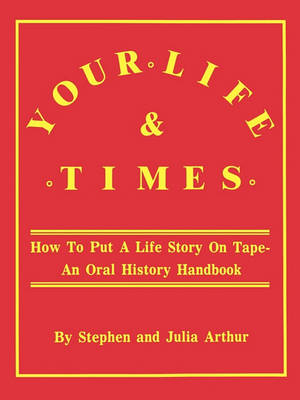 Your Life and Times (Paperback)