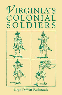 Virginia's Colonial Soldiers (Paperback)
