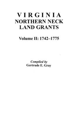 Virginia Northern Neck Land Grants (Paperback)