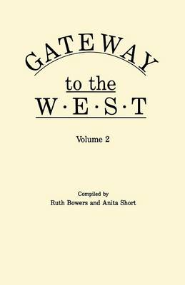 Gateway to the West. in Two Volumes. Volume 2 (Paperback)