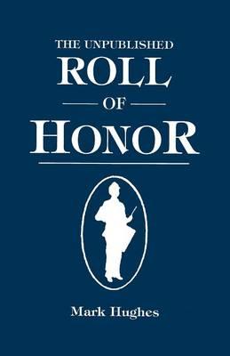 Unpublished Roll of Honor (Hardback)