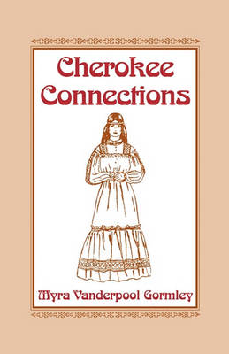 Cherokee Connections (Paperback)