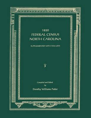 1820 Federal Census, North Carolina. Supplemented with Tax Lists (Paperback)