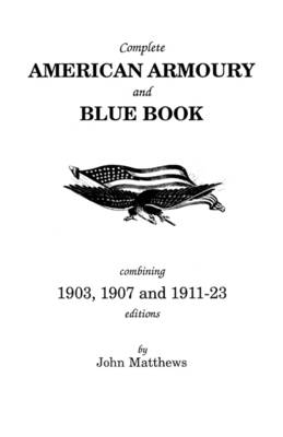 Complete American Armoury and Blue Book (Paperback)