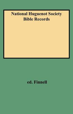 National Huguenot Society Bible Records (Paperback)
