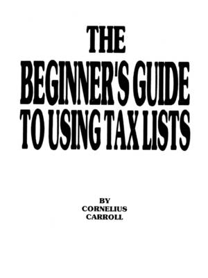 The Beginner's Guide to Using Tax Lists (Paperback)
