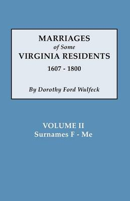 Marriages of Some Virginia Residents, Vol. II (Paperback)
