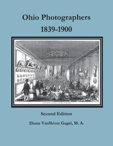 Ohio Photographers, 1839-1900 (Paperback)