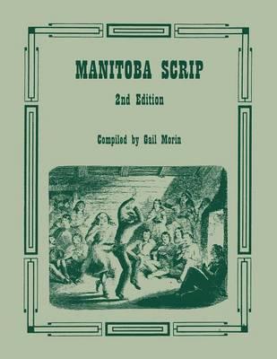 Manitoba Scrip. 2nd Edition (Paperback)