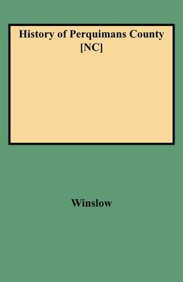 History of Perquimans County [NC] (Paperback)