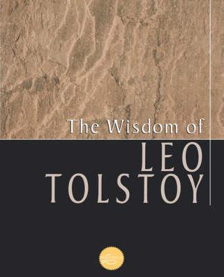 The Wisdom of Leo Tolstoy - Wisdom Library (Paperback)