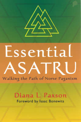Essential Asatru: Walking the Path of Norse Paganism (Paperback)