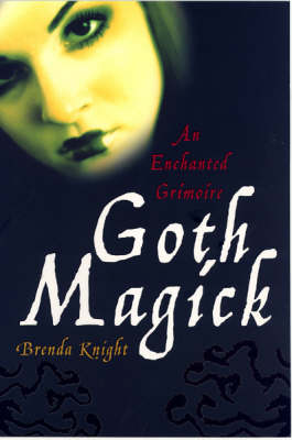 Goth Magick: An Enchanted Grimoire (Paperback)