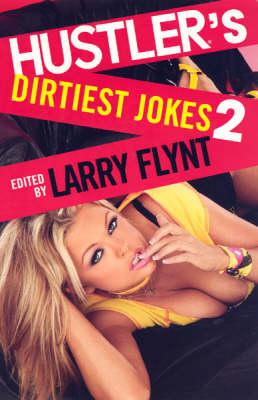 Hustler's Dirtiest Jokes Ii (Paperback)