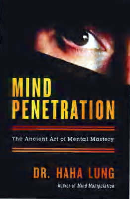 Mind Penetration: The Ancient Art of Mental Mastery (Paperback)