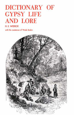 Dictionary of Gypsy Life and Lore (Paperback)