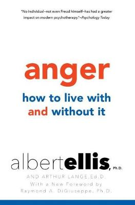 Anger: How To Live With And Without It (Paperback)