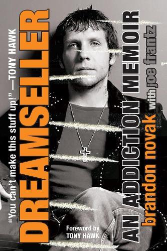 Dreamseller: An Addiction Memoir (Paperback)