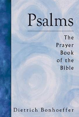 Psalms: The Prayer Book of the Bible (Paperback)