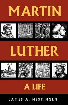 Martin Luther: A Life (Paperback)