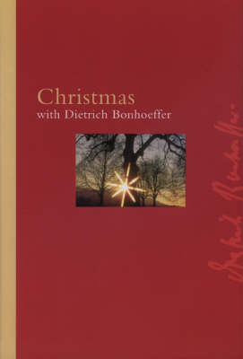 Christmas with Dietrich Bonhoeffer (Hardback)
