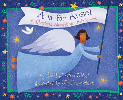 A is for Angel: A Christmas Alphabet and Activity Book (Paperback)