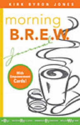 Morning Brew Journal: A Divine Power Drink for Your Soul (Paperback)