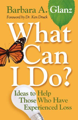 What Can I Do?: Ideas to Help Those Who Have Experienced Loss (Paperback)