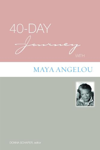 40-Day Journey with Maya Angelou (Paperback)