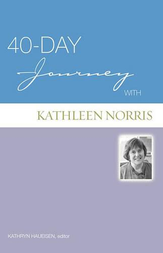 40-day Journey with Kathleen Norris - 40-day Journey (Paperback)