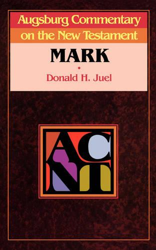 Augsburg Commentary on the New Testament: Mark - Augsburg Commentary on the New Testament S. (Paperback)