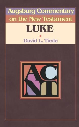 Augsburg Commentary on the New Testament: Luke - Augsburg Commentary on the New Testament S. (Paperback)