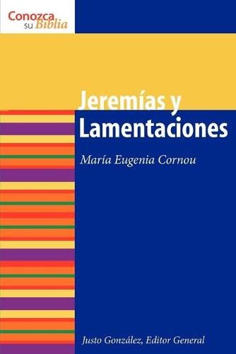 Jeremias y Lamentaciones - Know Your Bible (Spanish) (Paperback)