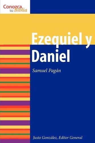 Ezequiel y Daniel - Know Your Bible (Spanish) (Paperback)