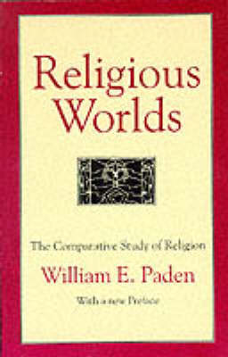 Religious Worlds: The Comparative Study of Religion (Paperback)