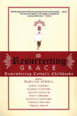 Resurrecting Grace (Paperback)