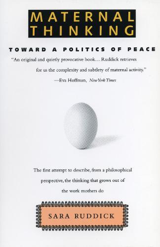 Maternal Thinking (Paperback)