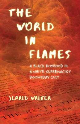 The World In Flames (Hardback)