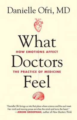 What Doctors Feel (Paperback)