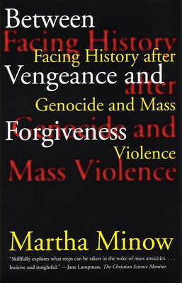 Between Vengeance And Forgiveness (Paperback)