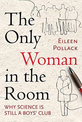 The Only Woman In The Room (Hardback)