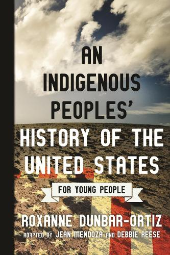 Indigenous Peoples' History of the United States for Young People (Paperback)