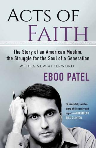 Acts of Faith: 2018: The Story of an American Muslim, the Struggle for the Soul of a Generation, With a New Foreword (Paperback)